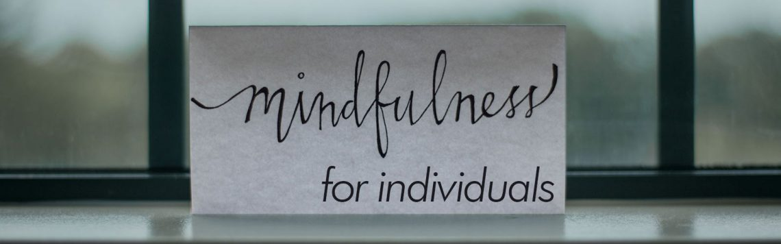 mindfulness-for-individuals-presence-of-mind-2